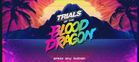 Trials of the Blood Dragon™_20160624090421